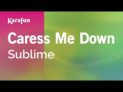 Karaoke Caress Me Down - Sublime *