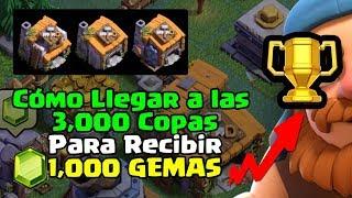 ¿Cómo llegar a las 3,000 Copas? Para Ganar 1,000 Gemas en Clash of Clans ǀ ECOC
