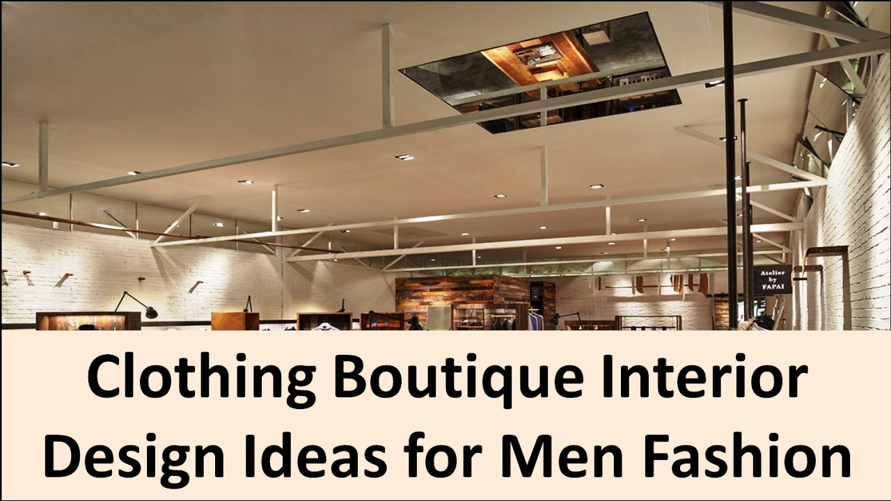 Clothing Boutique Interior Design Ideas for Men Fashion