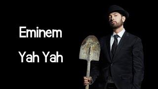 """Eminem - Yah Yah (ft. Royce Da 5'9"""", Q-Tip, Black Thought & Denaun) (Lyrics)"""