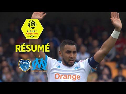 ESTAC Troyes - Olympique de Marseille ( 2-3 ) - Résumé - (ESTAC - OM) / 2017-18