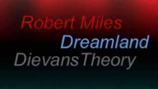 Robert Miles - Dreamland (Fable [Dream Version] 08)