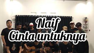 Cinta Untuknya - Naif (Scalavacoustic Cover)