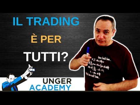 Il trading è per tutti?