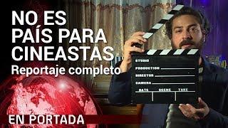 No es país para cineastas COMPLETO | En Portada