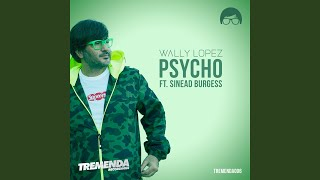 Psycho (Feat. Sinead Burgess)