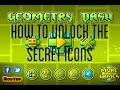 How To Unlock The Secret Icons In Geometry Dash
