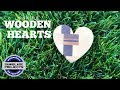 MAKING WOODEN HEARTS - how to make simple Hearts out of wood