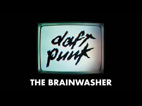 Daft Punk - The Brainwasher (Official audio)