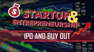 05. Startup & Entrepreneurship: IPO and Buyout