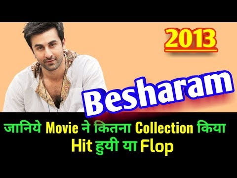 Ranbir Kapoor BESHARAM 2013 Bollywood Movie LifeTime WorldWide Box Office Collection | Rating