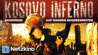 Kosovo Inferno (Drama, Kriegsfilm in voller Länge, ganzer Film auf Deutsch)