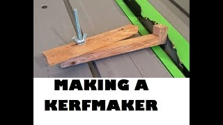 Making a Kerfmaker for PERFECT Dado cuts #006