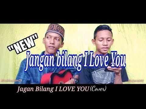 New Gus Azmi Jangan Bilang I Love You Cover Al Mifda Sadam Ft David