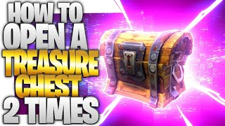 How To Open A Treasure Chest TWICE (Double Loot Treasure Chest Glitch In Fortnite Battle Royale)