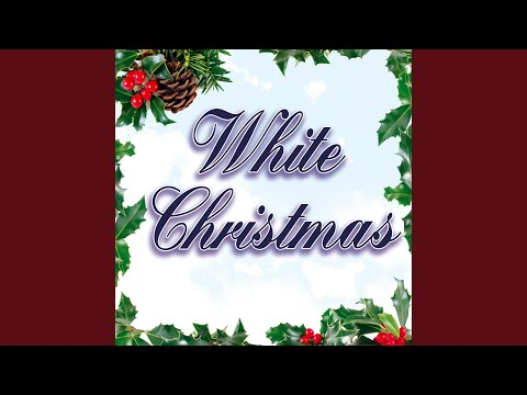 White Christmas - Bing Crosby Version