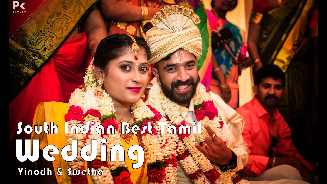 Coimbatore Best Tamil Wedding Vinodh Swetha South Indian Candid Video Pkstudiophotography Youtube