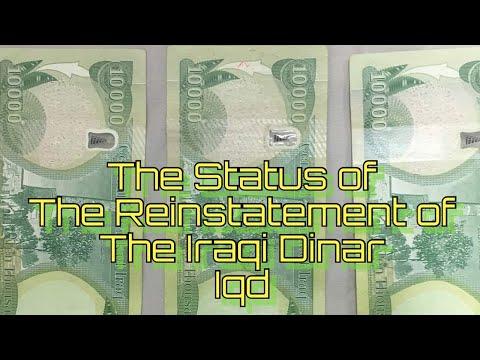 The Status Of Reinstatement Iraqi Dinar Iqd