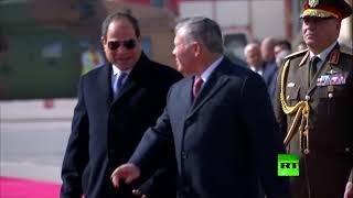 شاهد مراسم استقبال الرئيس السيسي في الأردن