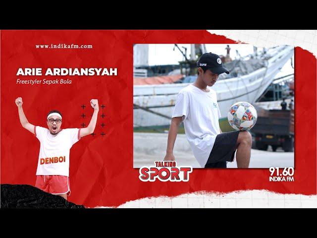 TALKING SPORT BERSAMA ARIEF ARDIANSYAH   FREESTYLER INDONESIA PERINGKAT 31 DUNIA