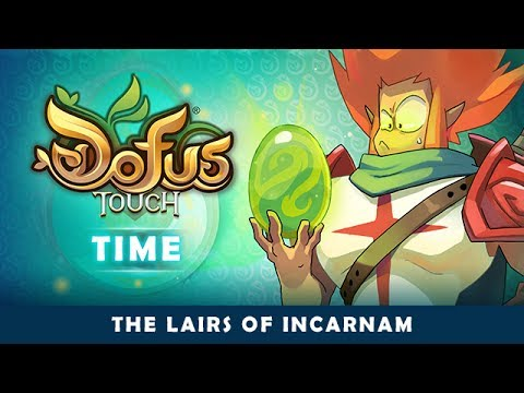 DOFUS Touch Time – Incarnam Lairs