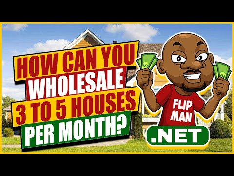How Can You Wholesale 3 to 5 Houses Per Month?  Step by Step | The Flip Man