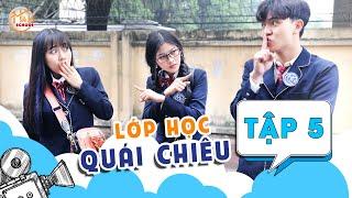 Lớp Học Quái Chiêu - Tập 5 - Phim Học Đường Mới Nhất | Ham School