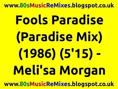 Fools Paradise (Paradise Mix) - Meli'sa Morgan | 80s Club Mixes | 80s Club Music | 80s Dance Music