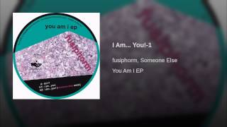 I Am... You!-1 (Someone Else Remix)