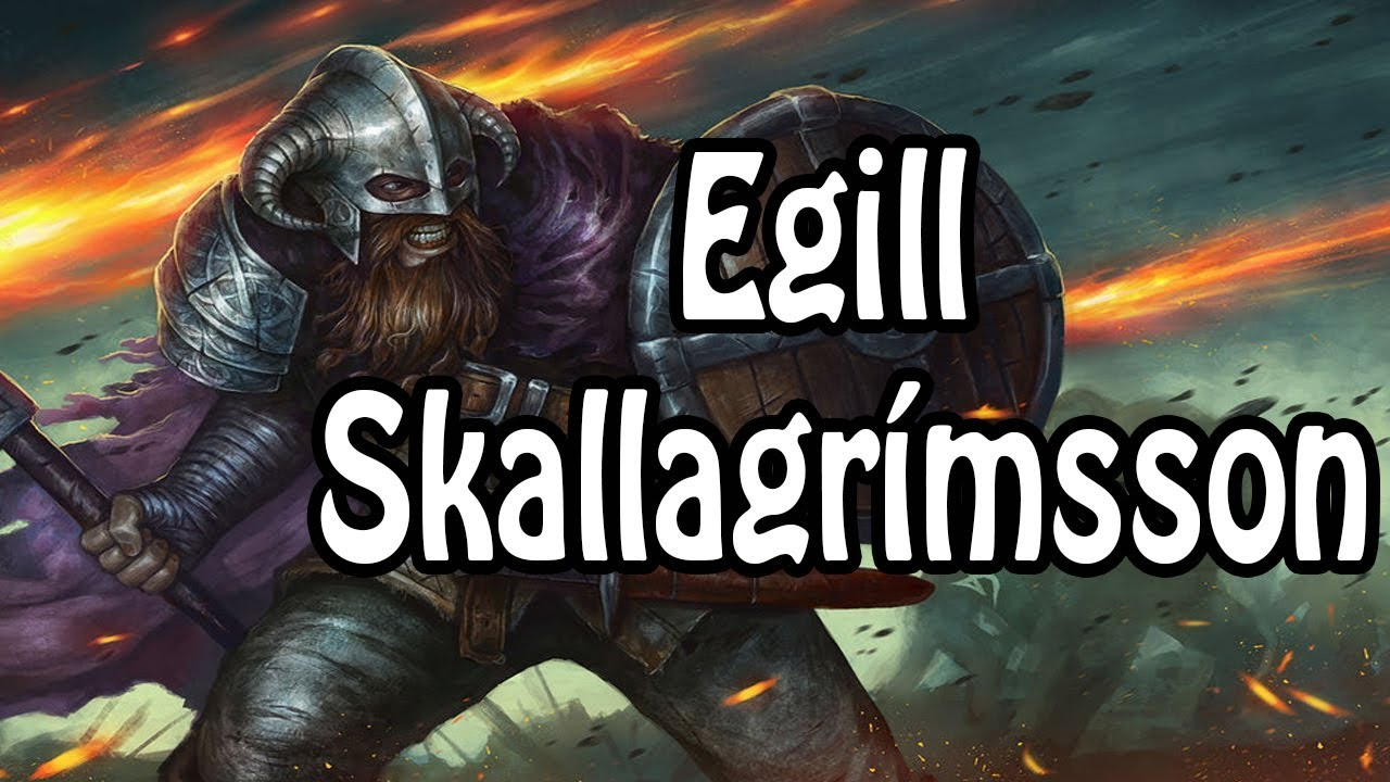 Egill Skallagrímsson: The Warrior Poet (Viking History Explained)