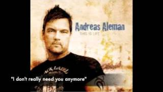 "http://andreasaleman.com ""I don't really need you any more"" from th..."