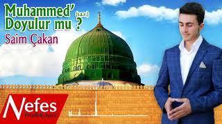 Saim Çakan - Muhammed'e  Doyulur mu - 2017 Yeni Albüm