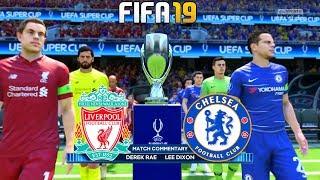 Liverpool vs Chelsea - UEFA Super Cup 2019 Gameplay   FIFA 19