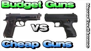 Budget vs Cheap Guns - Gun Snobs vs New Gun Owners