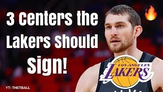 3 Centers the Los Angeles Lakers Should Sign Before the Season Starts! | Help For LeBron James!