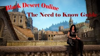 The Black Desert Online Need to Know / Tips and Tricks Guide(Tips Tricks and the things you should know to make your life easier in Black Desert Online - brought to you by Fist of the Empire http://www.fistoftheempire.org/ ..., 2016-02-15T21:52:00.000Z)