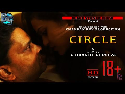 CIRCLE | BSC | Bangla 18+ Hot Short Film | Bunty | Aparna | Ushree | Chiranjit | 2017