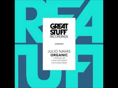Organic - Julio Navas (Alex Stein Remix)