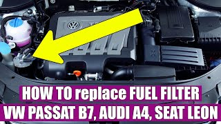 TUTORIAL: How to replace / change fuel filter VW Passat B7 2.0 TDI in 5 steps