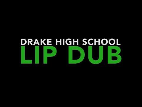DRAKE HiGH SCHOOL LiP DUB // 2018
