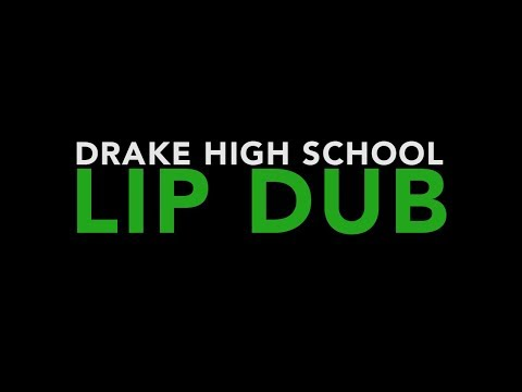 DRAKE HiGH SCHOOL LiP DUB // 2018