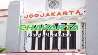 CHAVARTA - Bahagia Memilikimu