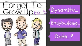 Episode 5: Dynamite Bodybuilding Date (Top 20 Movies Of 2016 Edition) | Forgot to Grow Up Podcast