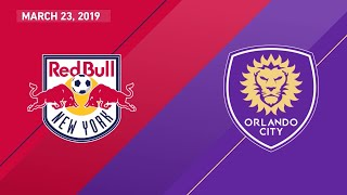 New York Red Bulls vs. Orlando City SC | HIGHLIGHTS - March 23, 2019