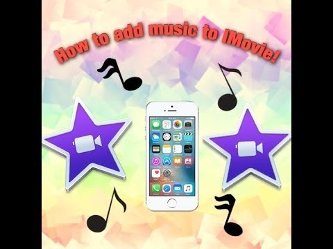 How to add music to iMovie ios