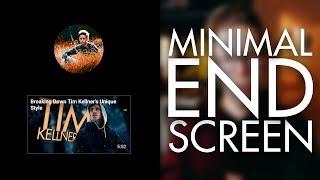 Minimal YouTube End Screen - Tutorial