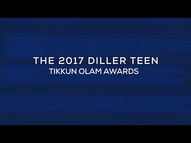 2017 Diller Teen Tikkun Olam Awards Recipients