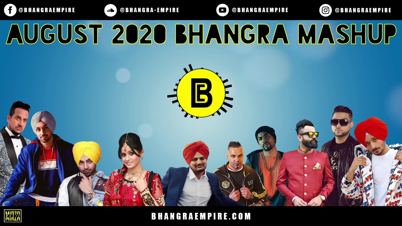 BHANGRA MASHUP - AUGUST 2020 - BHANGRA EMPIRE - LATEST PUNJABI SONGS