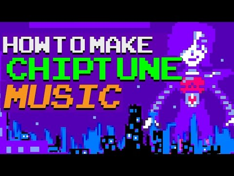 HOW TO MAKE CHIPTUNE MUSIC - 8BIT