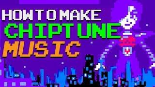 HOW TO MAKE CHIPTUNE MUSIC - 8BIT
